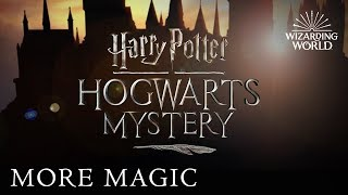 Harry Potter: Hogwarts Mystery, A New Mobile Game   J.K. Rowling's Wizarding World