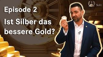 """""""Faszination Edelmetalle"""" – Episode 2: Silber das bessere Gold?"""