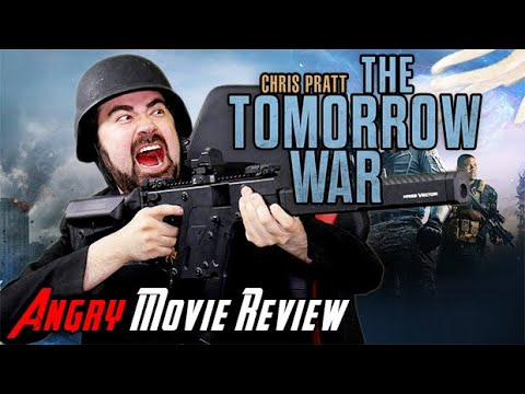 The Tomorrow War - Angry Movie Review