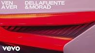 DELLAFUENTE, Morad - Ven a Ver (Audio)