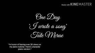 One Day 'I wrote a song' - Tate McRae Piano Cover (Instrumental)