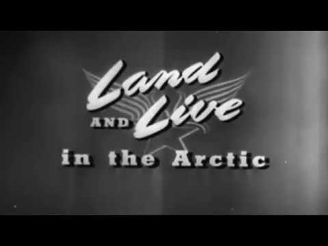 Land And Live In The Arctic - Survival Training - Best Quality - Ye Old Movie Vault