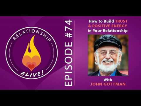 74: John Gottman - How to Build Trust and Positive Energy in Your Relationship