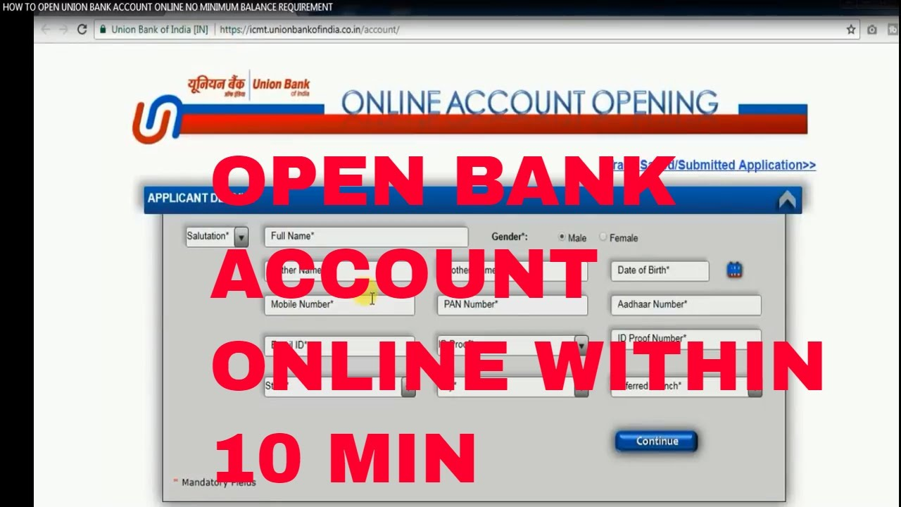How To Open Union Bank Account Online No Minimum Balance Recuirement Account Online Within 10 Min Youtube