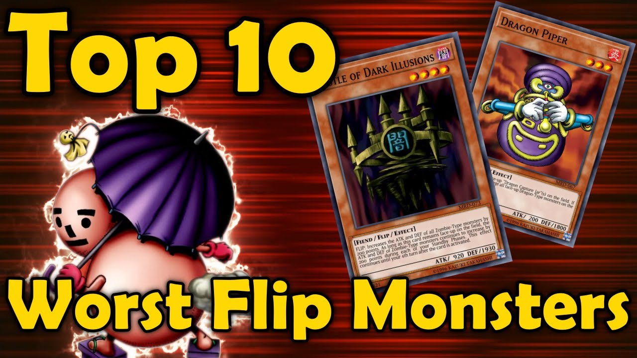 Top 10 Worst Flip Monsters in YuGiOh