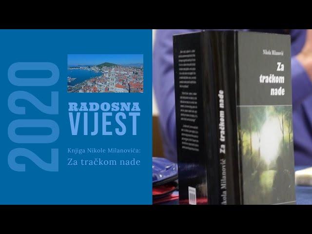 Knjiga Nikole Milanovića: Za tračkom nade