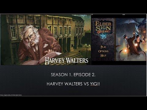 Investigator Games. Elder Sign: Omens Edition. Episode 2. Harvey Walters vs Yig