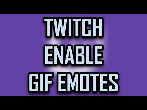 How to Enable Gif Emotes with BTTV (Better Twitch TV)
