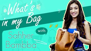 Sahher Bambba REVEALS What's in her Bag | Fashion | BOI | The Pal Pal Dil Ke Pass