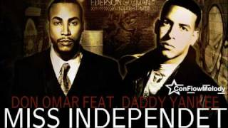 Don Omar Ft. Daddy Yankee - Miss Independiente Original 2010