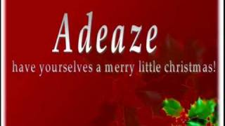 ADEAZE - Have Yourself A Merry Little Christmas