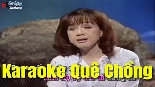 Karaoke Quê Chồng - Phương Hồng Thủy