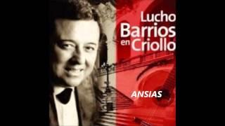 Lucho Barrios Ansias