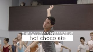 CPYB The Dancer's Perspective: Hot Chocolate