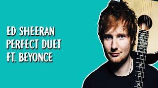 Baixar Ed Sheeran - Perfect Duet (Lyrics / Lyric Video) Ft. Beyoncé