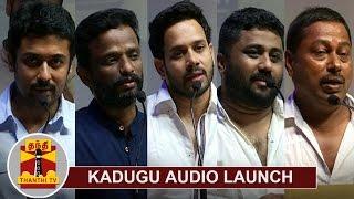 Kadugu Movie Audio Launch   Suriya   Bharath   Pandiraj   Rajakumaran   Gnanavel Raja   Thanthi TV