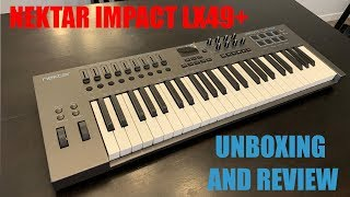 Nektar Impact LX49 + Unboxing and quick test.