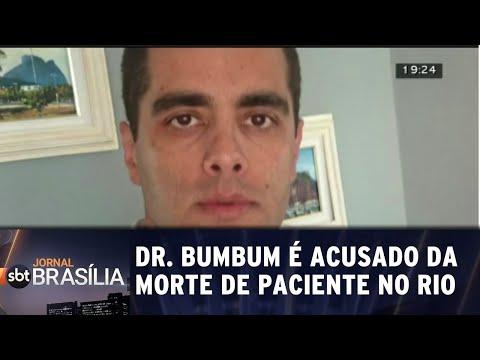 Dr. Bumbum é acusado da morte de paciente no Rio  | Jornal SBT Brasília 17/07/2018