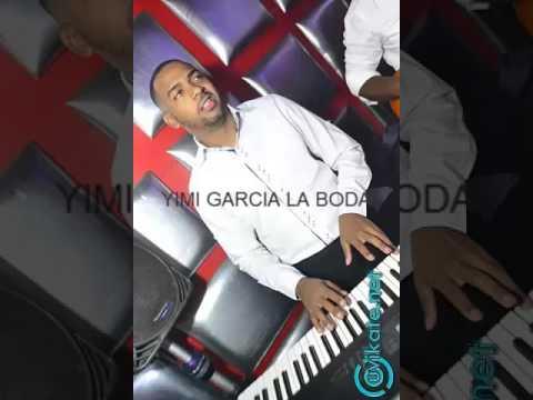 La Boda-Yimmi Garcia