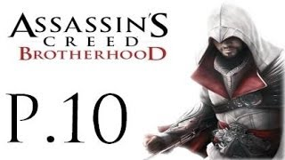 Assassin's Creed Brotherhood 100% Walkthrough Part 10