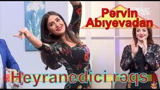 Pərvin Abıyevadan heyranedici rəqs
