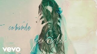 Yuridia - Cobarde (Cover Audio)