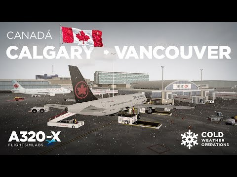 Prepar3Dv4 - FSLabs A320 / Calgary → Vancouver (Cold Weather OPS)