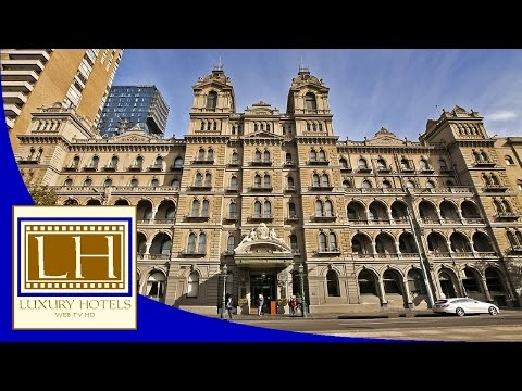 Luxury Hotels - The Hotel Windsor - Melbourne