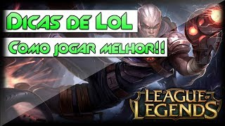 League of Legends - 10 Dicas para jogar melhor!