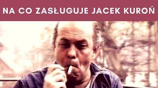 Leszek Żebrowski - Droga życiowa Jacka Kuronia