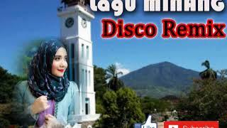 LAGU MINANG DISCO REMIX