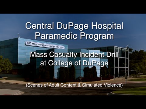 COD/CDH Mass Casualty Incident Drill at College of DuPage