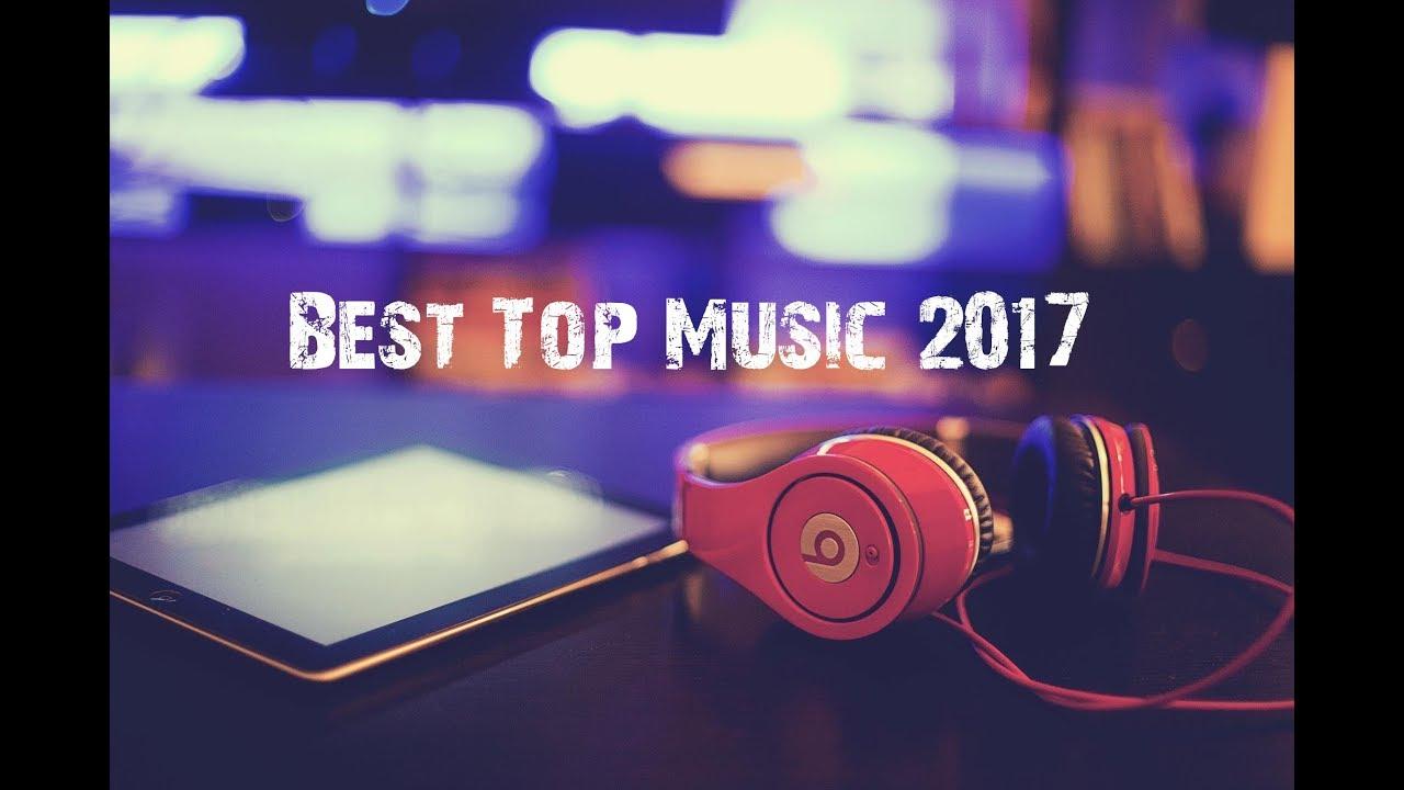 Best Top Music 2017 ★ Топ-музика 2017 року ✌