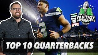Fantasy Football 2018 - Top 10 Quarterbacks + Bold Takes, Hype Train - Ep. #585