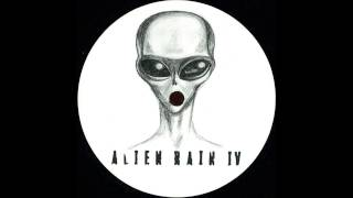 Alien Rain - Alienated 4A
