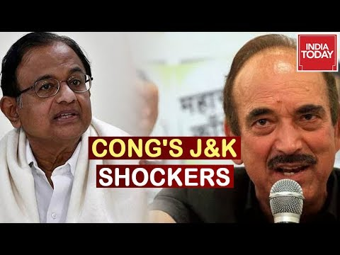 Cong's J&K Shockers : Chidambaram And Ghulam Nabi Azad Make Claims On Article 370 Abrogation