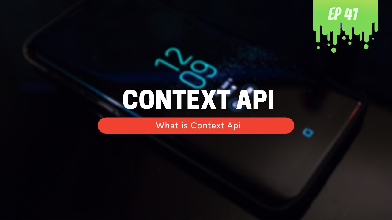 What is Context API - MERN Stack