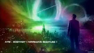 ATB - Ecstasy (Markove Bootleg) [HQ Original]