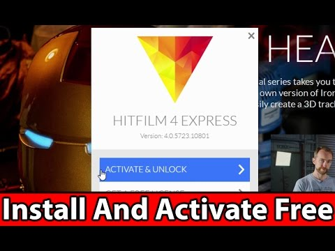 How to Download & Activate HitFilm Express 2017 | Best Free Video Editing Software