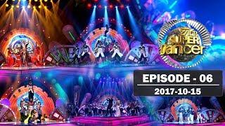 Hiru Super Dancer | Episode 06 | 2017-10-15