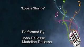 Love is Strange - Music Video