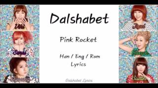 Dalshabet (달샤벳) - Pink Rocket - Member/Colour Coded Lyrics (Han/Rom/Eng) Mp3