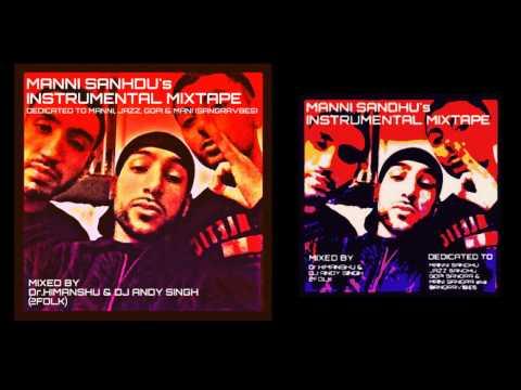 Manni Sandhu Instrumental Mix tape | Dr.Himanshu & Dj Andy Singh | 2fOLK