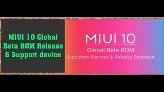 MIUI 10 Global Beta ROM Release and Support device!! Hindi