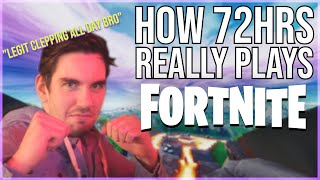 How 72HRS Really Plays Fortnite