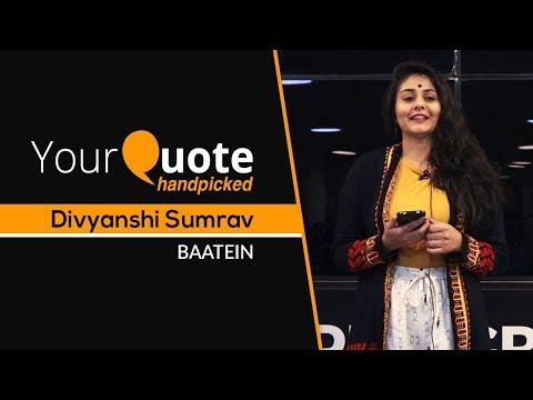 'Baatein' by Divyanshi Sumrav | Hindi Poetry | YourQuote Handpicked