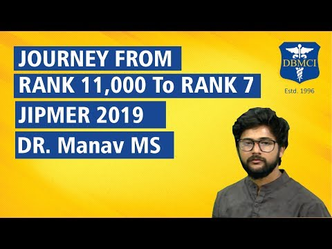Journey From Rank 11,000 to Rank 7 | Dr Manav MS | JIPMER PG 2019 Topper