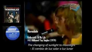 The Marmalade - Reflections of my Life (1970)(Lyrics - Letras)(Sub) Traducida