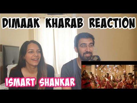 Dimaak Kharaab Song Reaction   ISmart Shankar   Ram Pothineni, Nidhhi Agerwal & Nabha Natesh