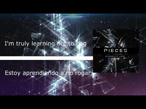 Byands - Pieces Ft. LERC (Video Lyric) English + Español